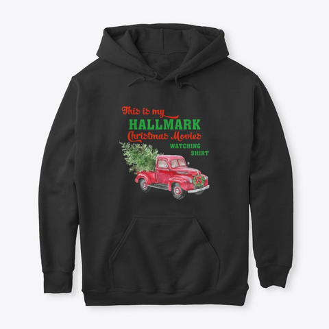 This Is My Hallmark Watching Movie Black T-Shirt Front