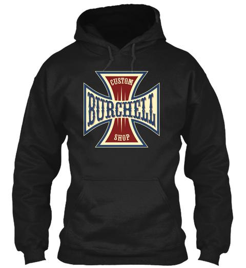 Burchell Custom Shop Black T-Shirt Front