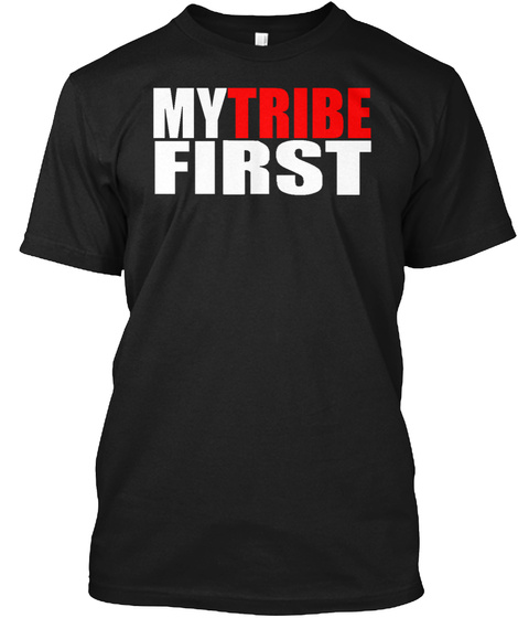 My Tribe First Black T-Shirt Front