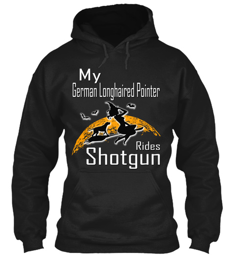 My German Longhaired Pointer Rides Black T-Shirt Front