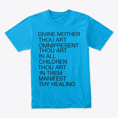 Healing God Turquoise T-Shirt Front