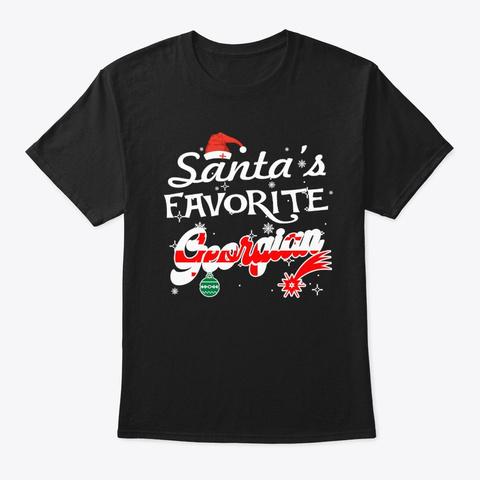 Santa's Favorite Georgian Xmas Gifts Black T-Shirt Front