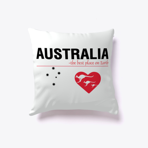 Australia   The Best Place On Earth Standard T-Shirt Front