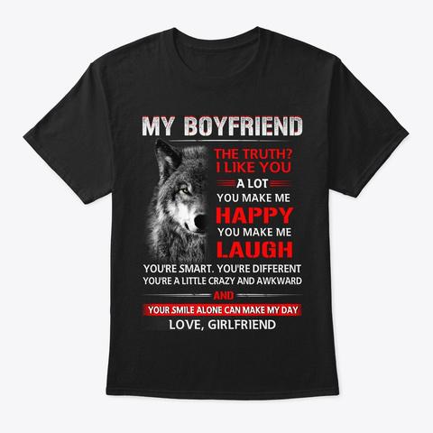 Wolf Boyfriend The Truth Shirt Black T-Shirt Front
