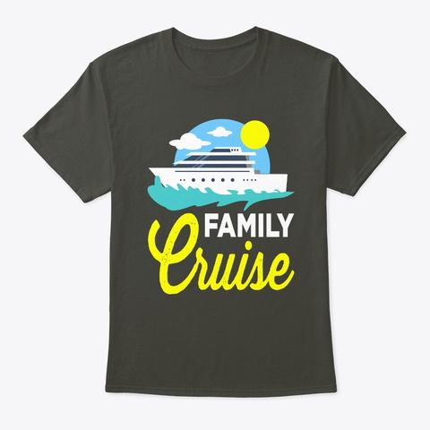 Family Cruise 2019 Summer Vacation Smoke Gray T-Shirt Front