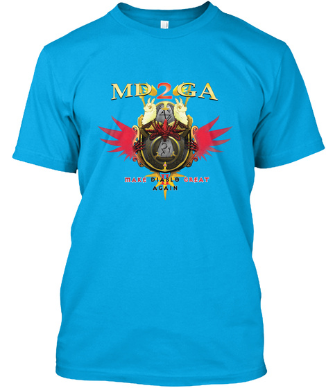 Make Diablo 2 Great Again Turquoise T-Shirt Front