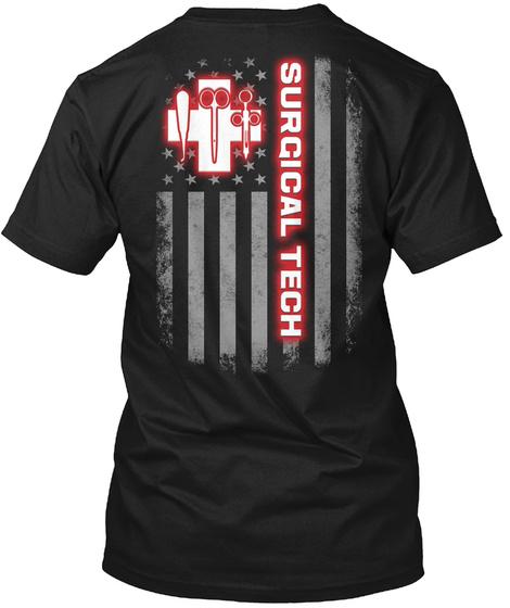 Proud Surgical Tech Shirt Black T-Shirt Back