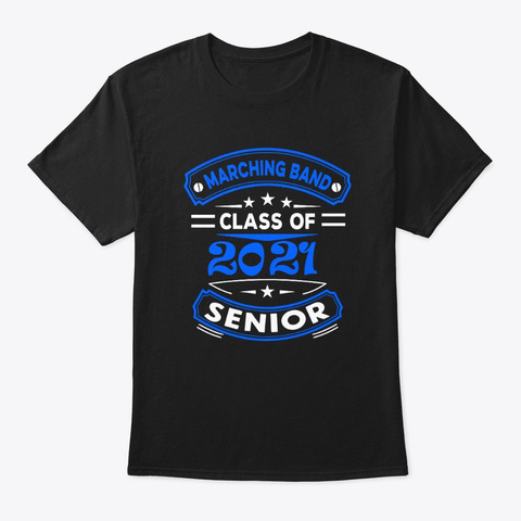 [Class Of 2021] Marching Band   Blue Black T-Shirt Front