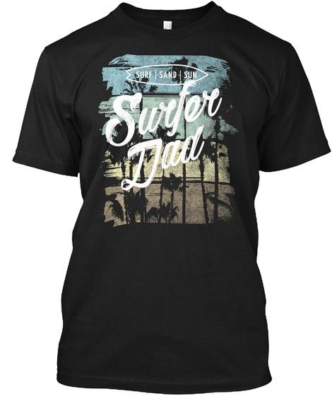 Vintage Surfer Dad Surf Sand Sun Black T-Shirt Front