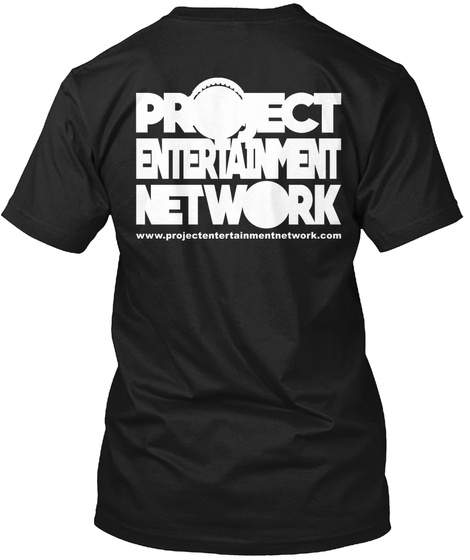 Project Entertainment Network Www.Project Entertainment Work.Com Black T-Shirt Back