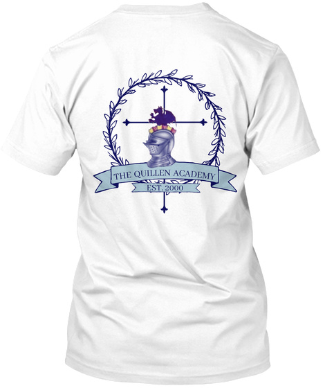 Quillen Academy   Awesome Apparel White T-Shirt Back