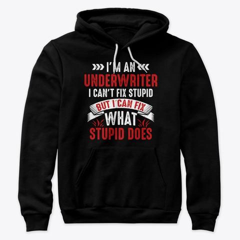 Funny Underwriter Gift For Men Women Black T-Shirt Front