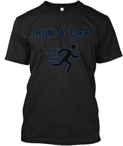 Run 4 Life Black T-Shirt Front