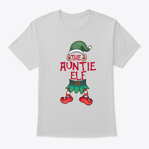 The Auntie Elf Christmas Family Matching Light Steel T-Shirt Front