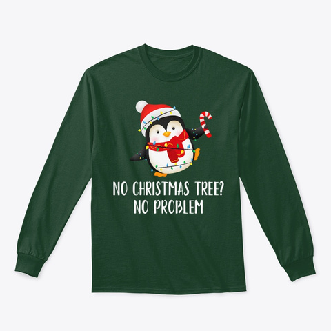 No Christmas Penguin Pullover Hoodie Forest Green T-Shirt Front