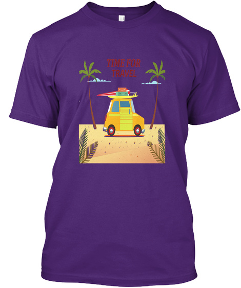 Time For Travel Purple T-Shirt Front