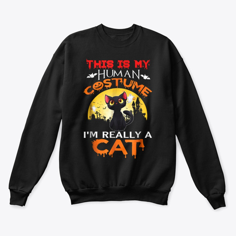 I'm Really A Cat Halloween T Shirt Black T-Shirt Front