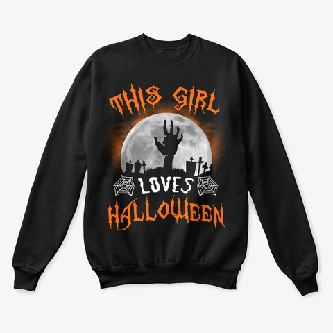 This Girl Loves Halloween 2019 Zombie Black T-Shirt Front