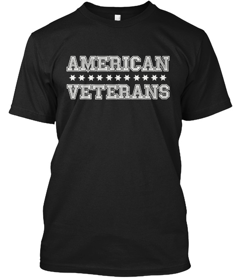 American Veterans   Ending Soon! Black T-Shirt Front