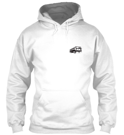Perfect Bus Driver Hoodie White T-Shirt Front