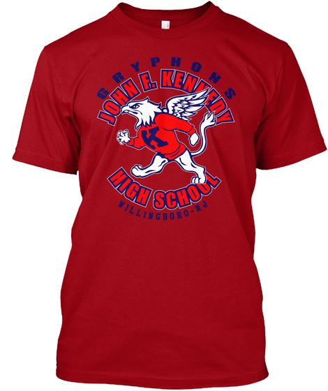 Gryphons John F. Kennedy K High School Willingboro Nj Deep Red T-Shirt Front