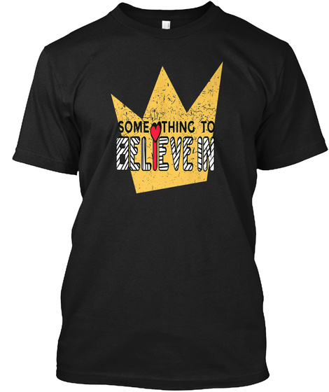 Something To Believe #Boosted Eu Black T-Shirt Front
