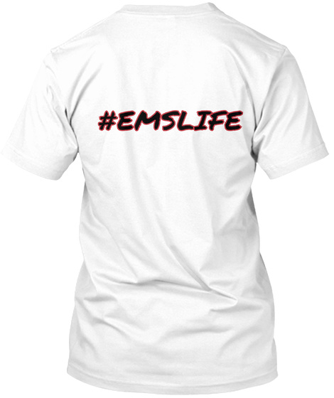 #Emslife White T-Shirt Back