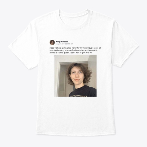 King Princess White T-Shirt Front