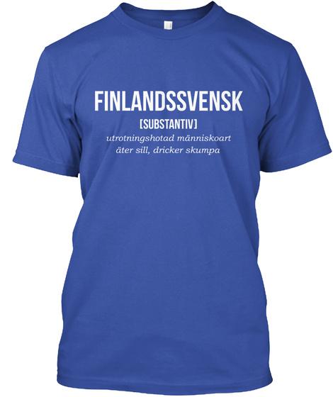 Finlandssvensk [Substantiv] Royal T-Shirt Front