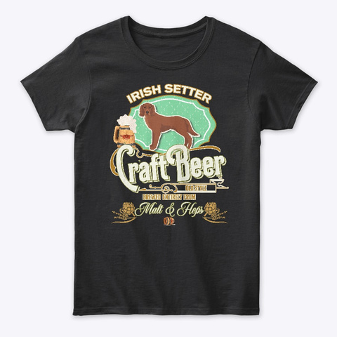 Setters (Irish) Gifts Dog Beer Lover Black T-Shirt Front