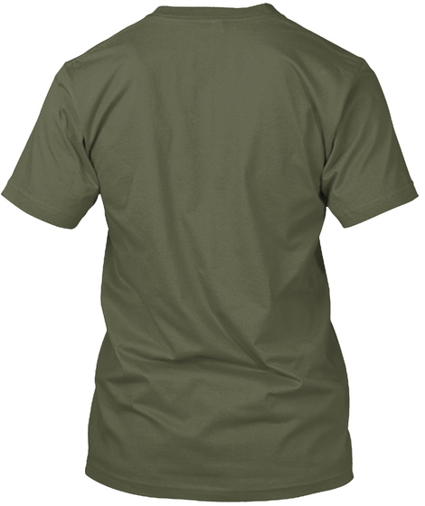 """It Isn't A Joke At All"" Tee Military Green T-Shirt Back"
