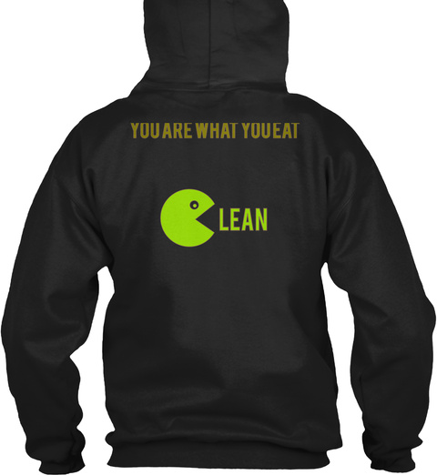 You Are What You Eat Lean Black T-Shirt Back