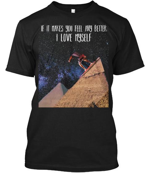 I Love Myself   Green Toolz's Design Black T-Shirt Front