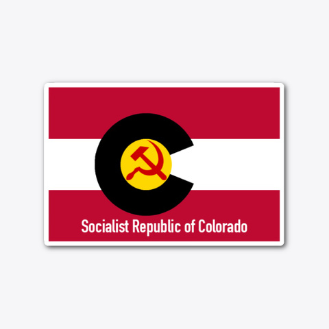Socialist Republic Of Colorado Sticker Standard T-Shirt Front