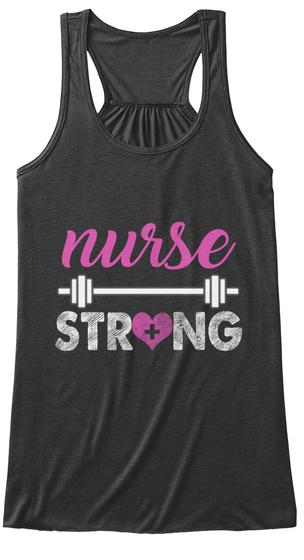 Nurse Strong Dark Grey Heather T-Shirt Front