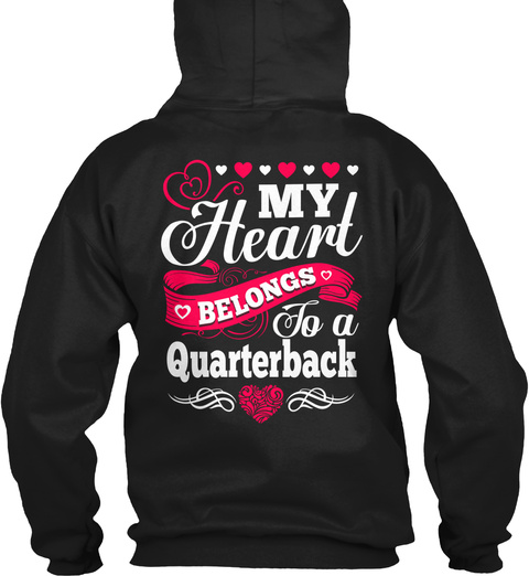 My Heart Belongs To A Quarterback Black T-Shirt Back