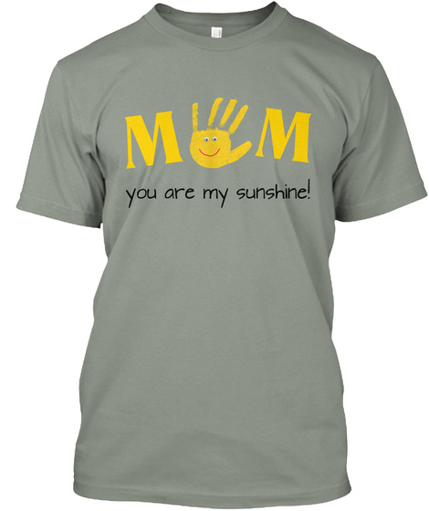 M M You Are My Sunshine! Grey T-Shirt Front