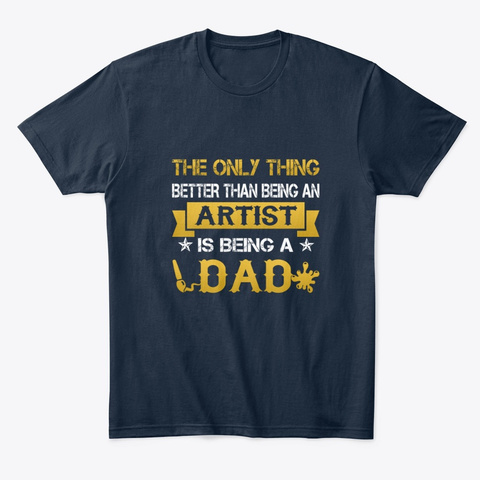 An Artist And A Dad New Navy T-Shirt Front