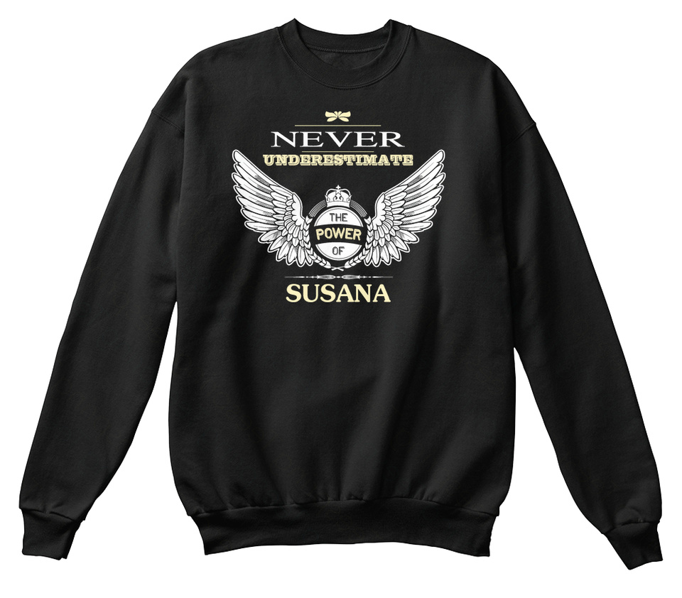 Never Underestimate The Power of Susannah Hoodie Black