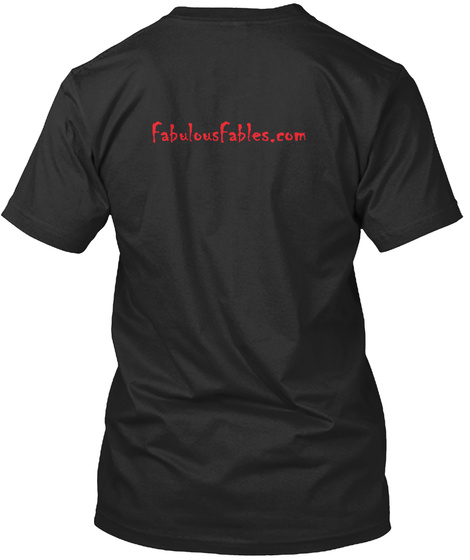 Fabulousfables.Com Black T-Shirt Back