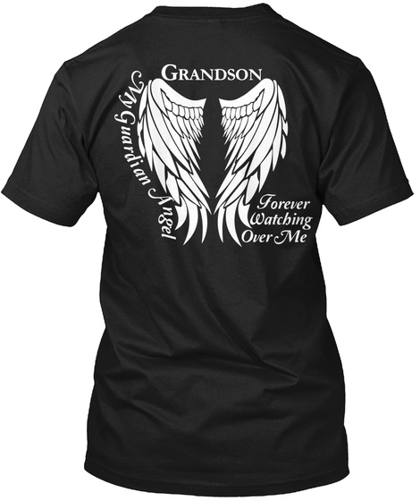 Grandson My Guardian Angel Forever Watching Over Me Black T-Shirt Back