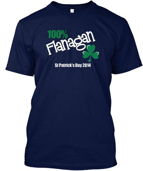 100% Flanagan St Patrick's Day 2014 Navy T-Shirt Front
