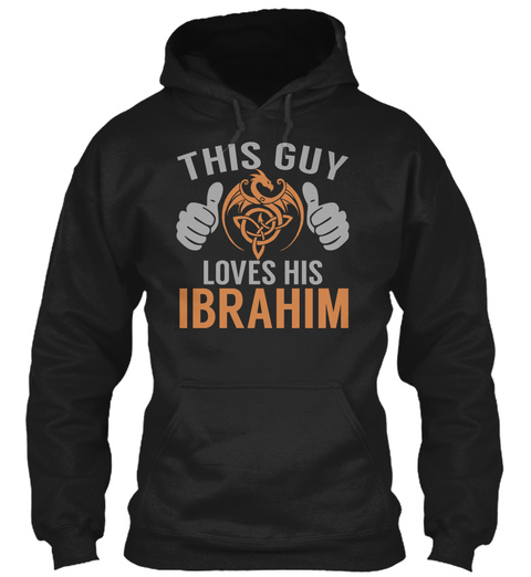 Ibrahim   Guy Name Shirts Black T-Shirt Front