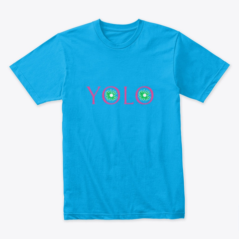 Yolo Men's Tee (Order One Size Up) Turquoise T-Shirt Front