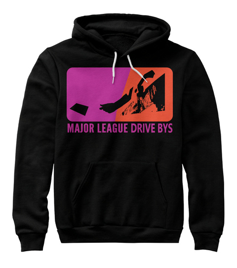 Major League Drive Bys Black T-Shirt Front