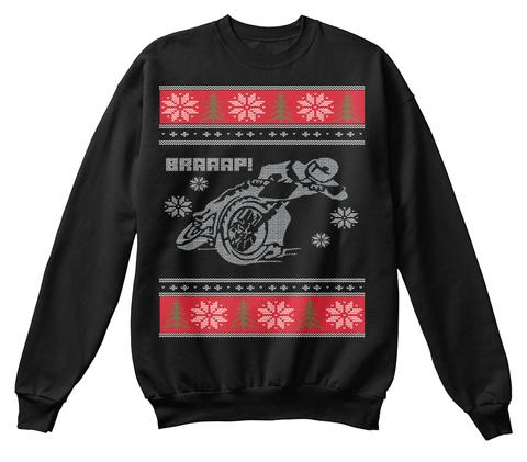 Braaap!  Black Sweatshirt Front