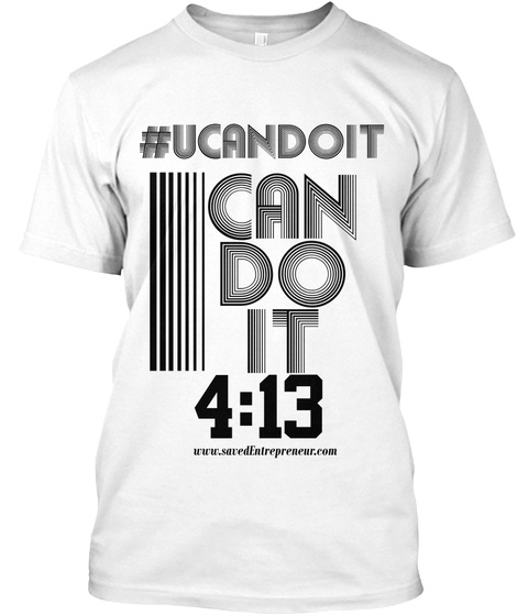 U Can Do It P413 Tee White T-Shirt Front