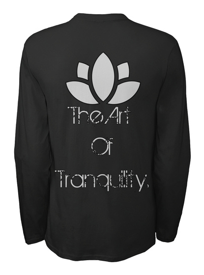 The Art  Of Tranquility. Black T-Shirt Back