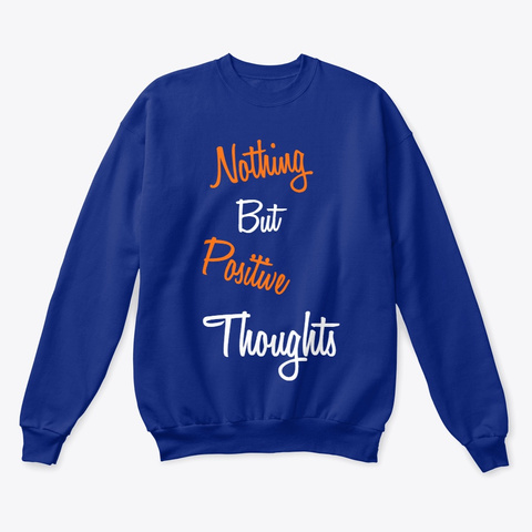 Positive Thoughts Merchandise! Deep Royal  T-Shirt Front