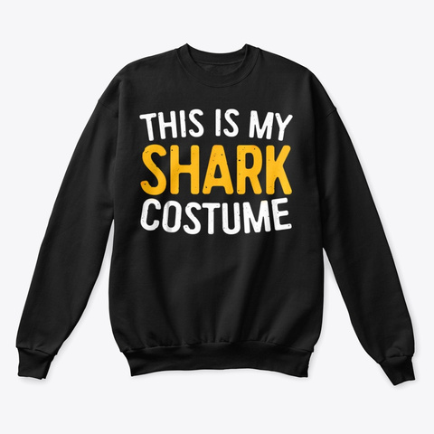 This Is My Shark Costume T Shirt Black T-Shirt Front
